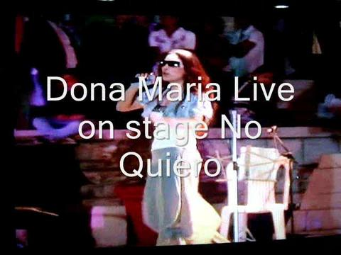 No Quiero - Dona Maria live, by Dona Maria on OurStage