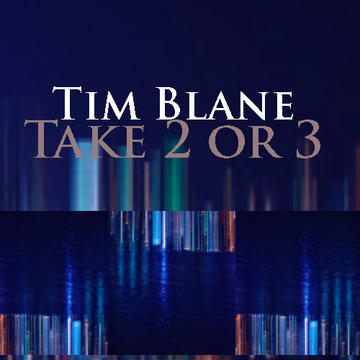 Take 2 or 3, by timblane on OurStage