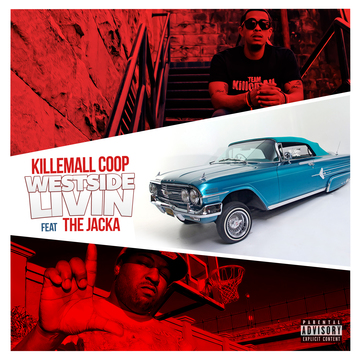 Westside Livin (Feat. The Jacka), by KillemAll Coop on OurStage