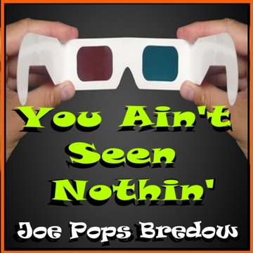 """Have To Warn You Now, by Joe """"Pops"""" Bredow on OurStage"""