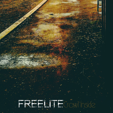 Crawl Inside, by Freelite on OurStage