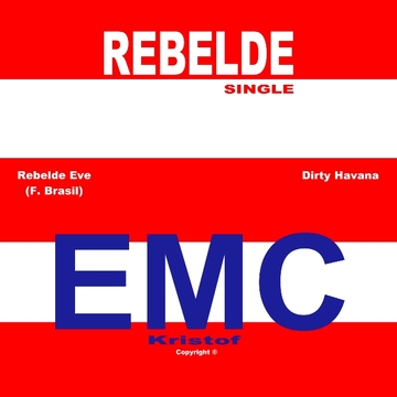Rebelde Eve (F. Brasil) [Extended], by EMC Kristof on OurStage