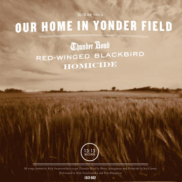 Our Home In Yonder Field, by Kyle Swartzwelder on OurStage