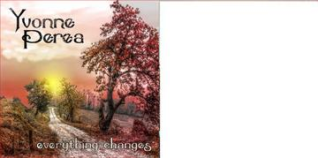 Everything Changes, by Yvonne Perea on OurStage