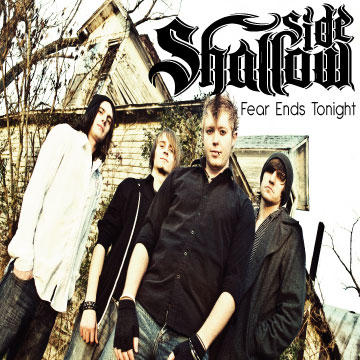 Fear Ends Tonight, by Shallow Side on OurStage