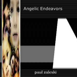 Angelic Endeavors, by Paul Zaleski on OurStage