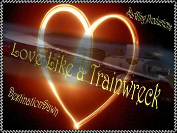 Love Like a Trainwreck, by DestinationDawn on OurStage