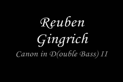 Canon in D(ouble Bass) II, by Reuben Gingrich on OurStage