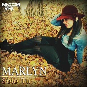 Solo Tu, by MARLYN on OurStage