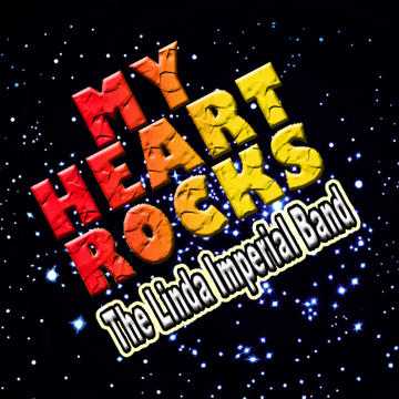 My Heart Rocks, by Linda Imperial Band on OurStage
