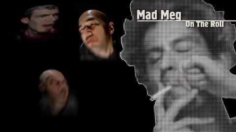Mad Meg - On The Roll, by Mad Meg on OurStage