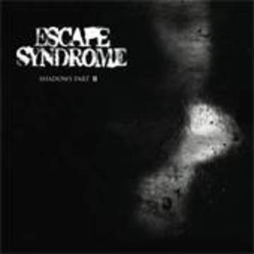 Shadows pt II, by Escape Syndrome on OurStage