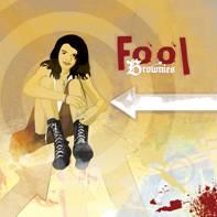 fool, by brownies on OurStage