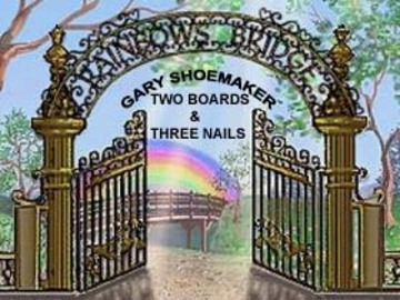 TWO BOARDS & THREE NAILS, by Gary Shoemaker on OurStage