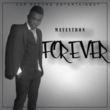 Forever , by Mayestron on OurStage