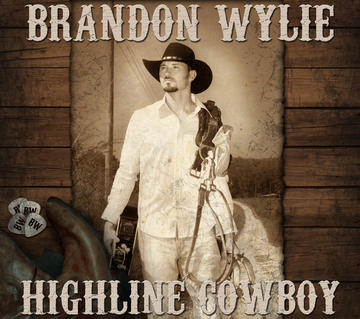 Highline Cowboy, by Brandon Wylie on OurStage
