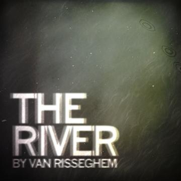 The River, by Van Risseghem on OurStage