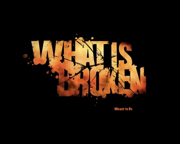 Meant to Be, by What is Broken on OurStage