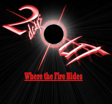 Where the Fire Hides, by Two Days Out on OurStage