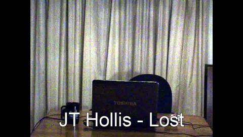 Lost, by JT Hollis on OurStage