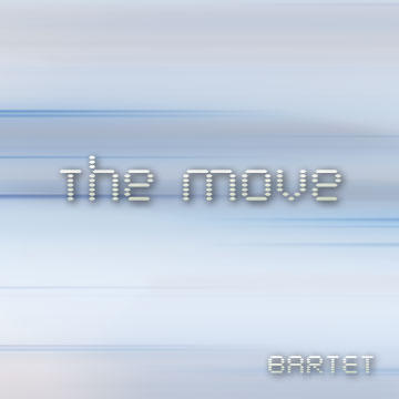 The Move, by Bartet on OurStage