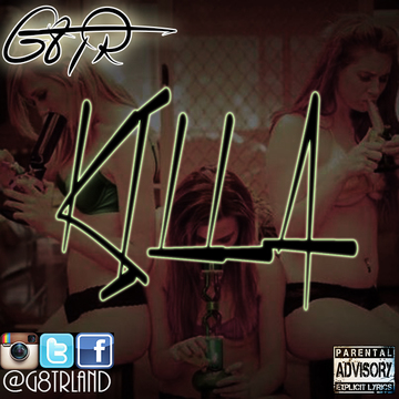 KILLA, by G8TR on OurStage