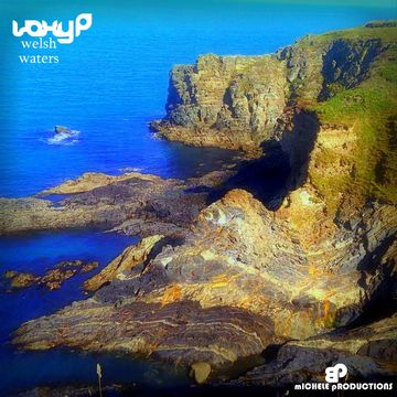 Welsh Waters, by voxy p on OurStage
