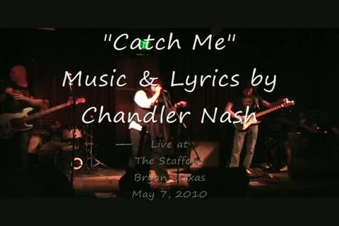 Catch Me, by Chandler Nash on OurStage