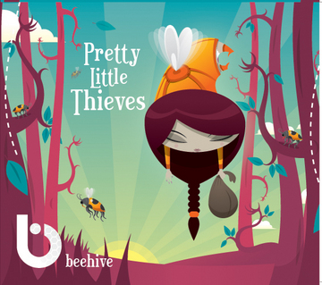 Pretty Little Thieves, by Beehive on OurStage