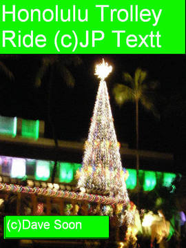 Honolulu Trolley Ride, JP Textt ©Dave Soon Rev2, by JP Textt... on OurStage