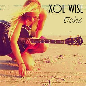Was it The Way, by Xoe Wise on OurStage