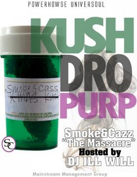 Kush Dro Purp KDP Smoke and Cass, by Smoke and Cass on OurStage