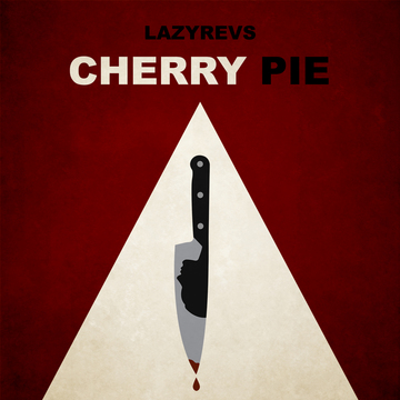 Cherry Pie, by Lazyrevs on OurStage