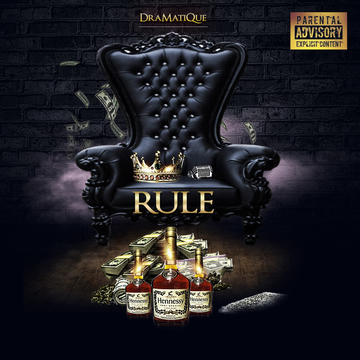 Rule, by DraMatiQue on OurStage