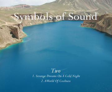 Strange Dreams On A Cold Night, by Symbols of Sound on OurStage