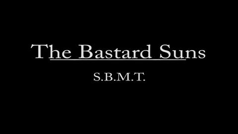 Music Video - S.B.M.T., by The Bastard Suns on OurStage