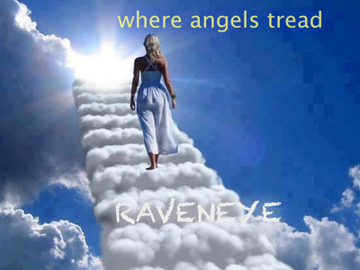 Where Angels Tread, by Raveneyemusic on OurStage
