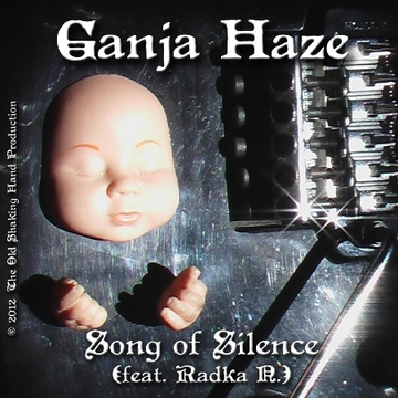 Song of Silence (feat. Radka N.), by GANJA HAZE on OurStage