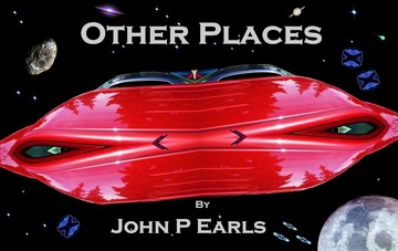 Other Places, by John P Earls on OurStage