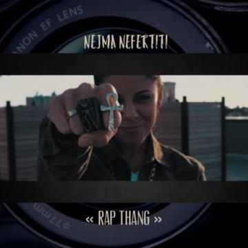 Rap Thang, by Nejma Nefertiti on OurStage