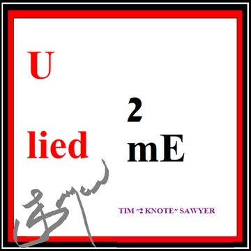 """U lied 2 me, by TIM """" Hot licks """" on OurStage"""