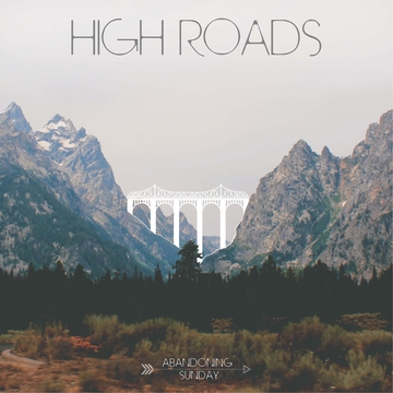 High Roads, by Abandoning Sunday on OurStage