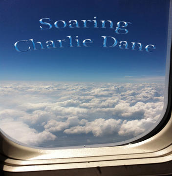Soaring, by Charlie Dane on OurStage