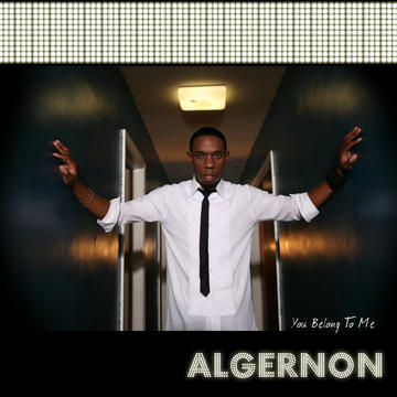 You Belong To Me, by Algernon on OurStage