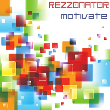 Motivate, by Rezzonator on OurStage