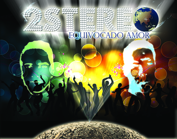 Equivocado Amor, by 2-Stereo on OurStage