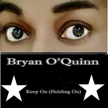 Keep On (Holding On) Classic House Mix, by Bryan O'Quinn on OurStage
