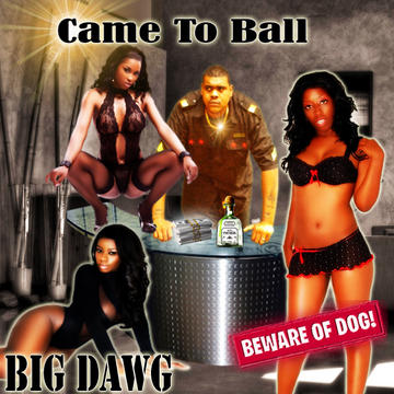 BIG DOG, by Napalm Bomb on OurStage