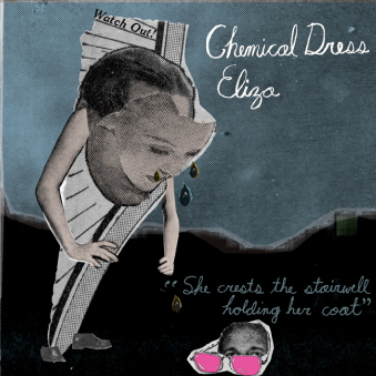 Chemical Dress Eliza, by Mason Proper on OurStage