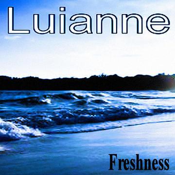 Freshness Luianne, by Luianne on OurStage